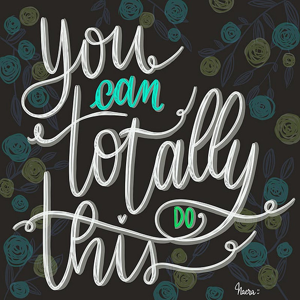 You Can Totally Do This – Lettering