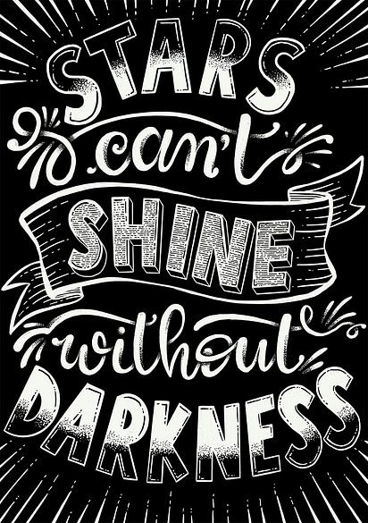 Stars Can't Shine Without Darkness – Lettering
